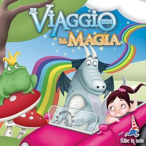 «In Viaggio con la Magia» by Hans Christian Andersen,I fratelli Grimm