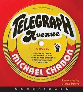 Telegraph Avenue: A Novel [Audiobook] {Repost}