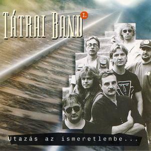 Tátrai Band - Utazás Az Ismeretlenbe I. (1994)