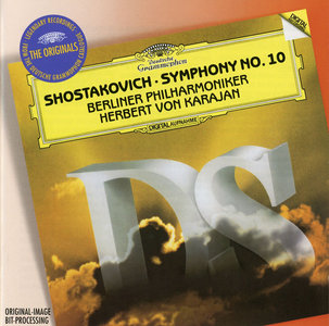 Berliner Philharmoniker, Herbert von Karajan - Dmitri Shostakovich: Symphony No. 10, Op. 93 (1982) Reissue 2006 [Re-Up]