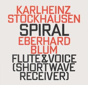 Karlheinz Stockhausen - Spiral - Eberhard Blum (1993) {hat ART CD 6132}