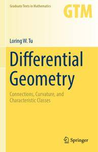 Differential Geometry: Connections, Curvature, and Characteristic Classes