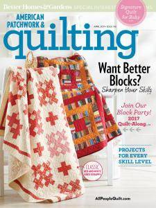 American Patchwork & Quilting - April 2017