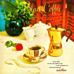 Peggy Lee - Black Coffee With Peggy Lee (1953/2019) [Official Digital Download]