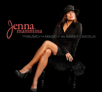 Jenna Mammina - The Music & The Magic Of Ms. Abbey Lincoln (2014) [Official Digital Download 24bit/96kHz]