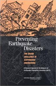 Preventing Earthquake Disasters: The Grand Challenge in Earthquake Engineering (Repost)