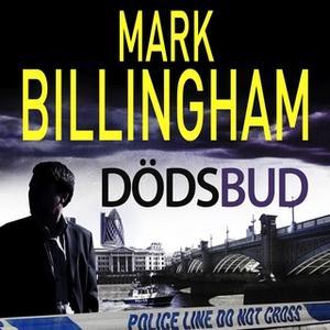 «Dödsbud» by Mark Billingham