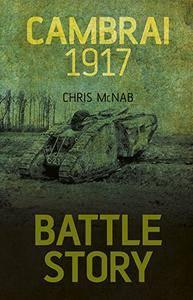 Cambrai 1917 (Battle Story)