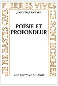 Poésie et profondeur - Richard Jean-Pierre