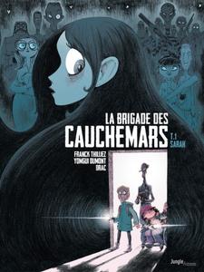La Brigade des cauchemars - Tome 1 - Sarah (2017)