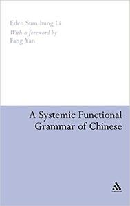 A Systemic Functional Grammar of Chinese