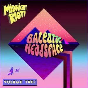 VA - Balearic Headspace Vol.Tres (2018)