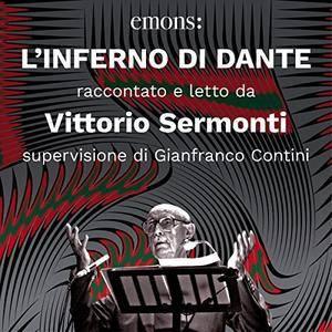 Dante Alighieri, Vittorio Sermonti - L'inferno di Dante [Audiobook]