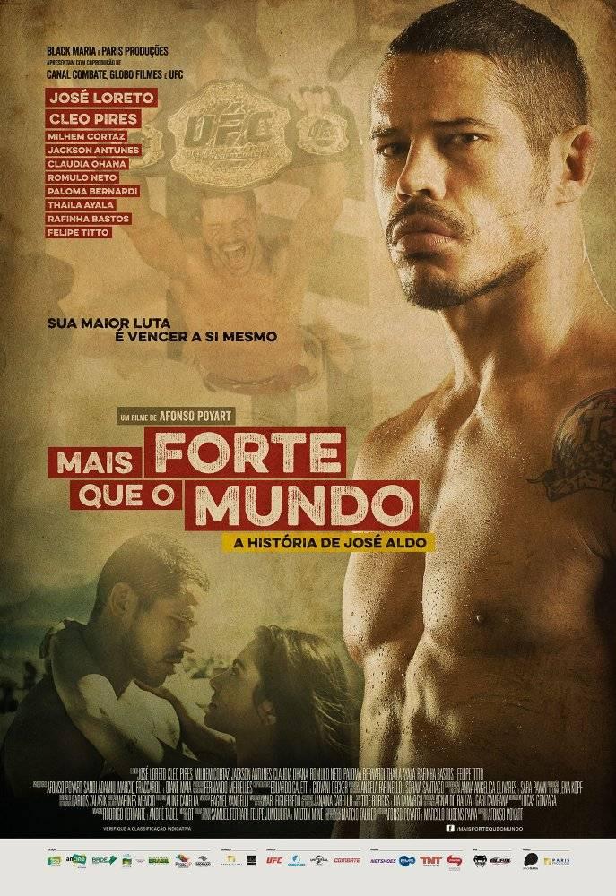 Mais Forte que o Mundo A Hist  ria de José Aldo / Mais Forte que o Mundo: A História de José Aldo (2016)