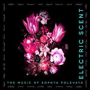 Sophya Polevaya - Electric Scent (2019)
