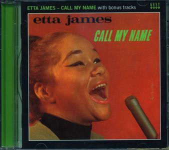 Etta James - Call My Name (1967) [2011, Remastered with Bonus Tracks]