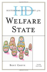 Historical Dictionary of the Welfare State, 3 edition (repost)