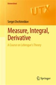 Measure, Integral, Derivative: A Course on Lebesgue's Theory [Repost]