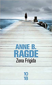 Zona frigida - Anne B. RAGDE