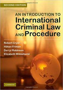 An Introduction to International Criminal Law and Procedure (Repost)