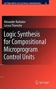 Logic Synthesis for Compositional Microprogram Control Units