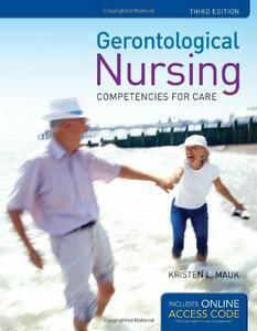 Gerontological Nursing: Competencies for Care, 3rd Edition