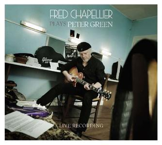 Fred Chapellier - Fred Chapellier Plays Peter Green (2018)