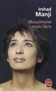 "Irshad Manji, ""Musulmane mais libre"""