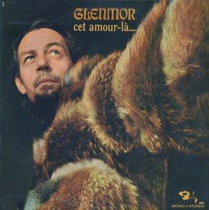 Glenmor - Cet Amour-Là... (1970) Barclay/80.382 - FR 1st Pressing - LP/FLAC In 24bit/96kHz