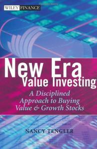 New Era Value Investing: A Disciplined Approach to Buying Value and Growth Stocks (Repost)