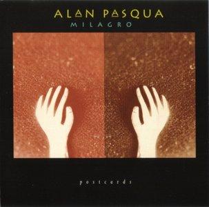 Alan Pasqua - Milagro (1994) {Postcards}