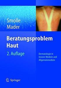 Beratungsproblem Haut: Dermatologie in Innerer Medizin und Allgemeinmedizin  [Repost]