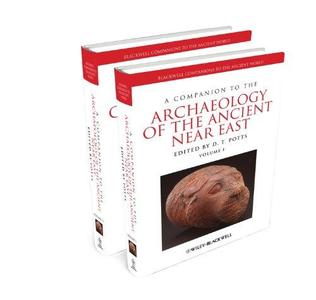 A Companion to the Archaeology of the Ancient Near East (Repost)
