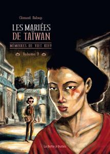 Mémoires de Viet Kieu - Tome 3 - Les Mariées de Taïwan