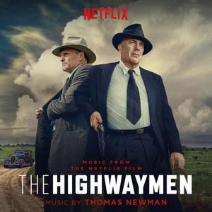 Thomas Newman - The Highwaymen (Music From the Netflix Film) (2019) [Official Digital Download]