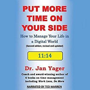 Put More Time on Your Side: How to Manage Your Life in a Digital World (Audiobook)