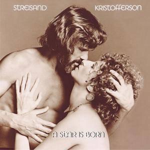 Barbra Streisand & Kris Kristofferson - A Star Is Born (1976/2015) [Official Digital Download]