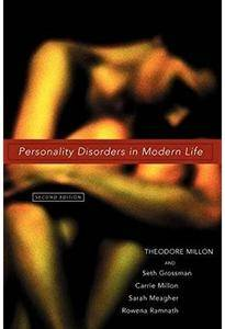 Personality Disorders in Modern Life (2nd edition) [Repost]