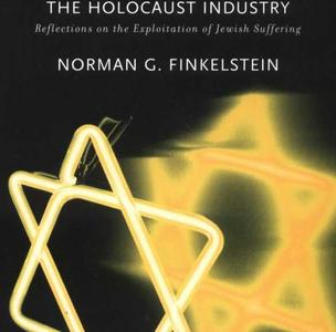 [E-book] Norman G. Finkelstein, The Holocaust Industry: Reflections on the Exploitation of Jewish Suffering
