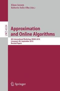 Approximation and Online Algorithms: 8th International Workshop, WAOA 2010, Liverpool, UK, September 9-10, 2010. Revised Papers
