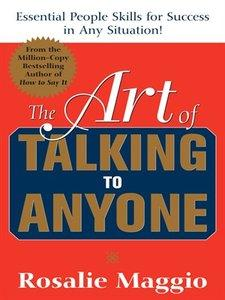 The Art of Talking to Anyone: Essential People Skills for Success in Any Situation (Repost)