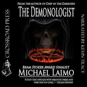 The Demonologist - Michael Laimo
