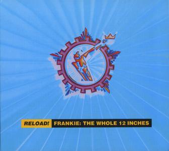 Frankie Goes To Hollywood - Reload! Frankie: The Whole 12 Inches (1994) {2000 Repertoire}