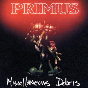 Primus - Miscellaneous Debris (1992/2018) [Official Digital Download 24/192]