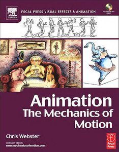 """Chris Webster, """"Animation: The Mechanics of Motion"""" [Repost]"""
