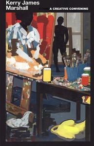 "Sandra Jackson-Dumont, ""Kerry James Marshall: A Creative Convening"""