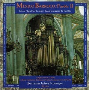 """Juan Gutierrez de Padilla - Mexico Barroco: Puebla II - Missa """"Ego Flos Campi"""""""