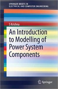 An Introduction to Modelling of Power System Components (Repost)
