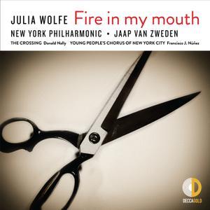 New York Philharmonic & Jaap van Zweden - Julia Wolfe: Fire in my mouth (2019) [Official Digital Download 24/96]