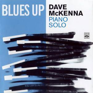 Dave McKenna - Blues Up - Piano Solo (1955, 1963) {Fresh Sound Records FSR-CD-463 rel 2007}
